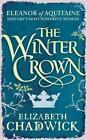 The Winter Crown von Elizabeth Chadwick (2014, Gebundene Ausgabe)