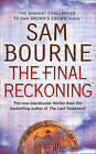 The Final Reckoning by Sam Bourne (Paperback, 2008)
