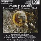Vagn Holmboe Symphonies NOS 4 and 5 Hughes Aarhus so Jysk Operakor