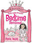 God's Little Princess Bedtime Devotional by Sheila Walsh (Hardback, 2013)