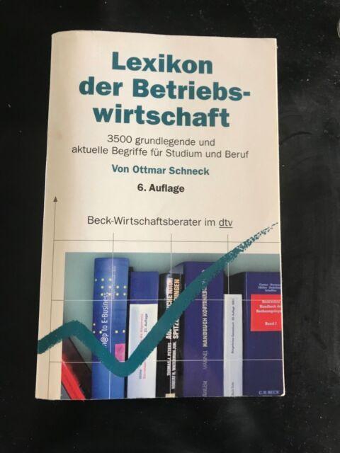 Lexikon der Betriebswirtschaft von Ottmar Schneck (2011, Taschenbuch)