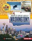 What's Great about Washington? by Mary Meinking (Hardback, 2015)