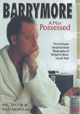 """""""AS NEW"""" Barrymore: A Man Possessed, Nicholas, Paul, Taylor, Phil, Book"""