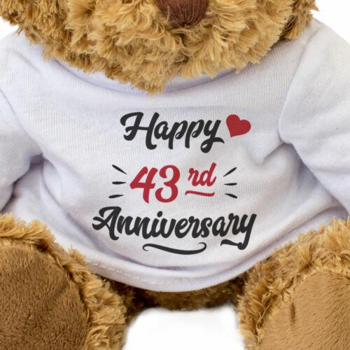Gift Present 43 Year HAPPY 43rd ANNIVERSARY Teddy Bear NEW Cute Cuddly