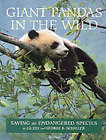 Giant Pandas in the Wild: Saving an Endangered Species by Lli Zhi, George B. Schaller (Hardback, 2002)