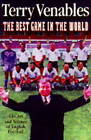 The Best Game in the World by Terry Venables (Hardback, 1996)