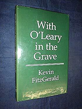 With O'Leary in the Grave by Fitzgerald, Kevin