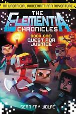 Quest for Justice: An Unofficial Minecraft-Fan Adventure (Elementia Ch-ExLibrary