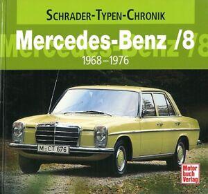 Anleitungen & Handbücher Sinnvoll Typenchronik Mercedes-benz /8 W114&w115 Modelle/geschichte/typen-buch/handbuch üPpiges Design