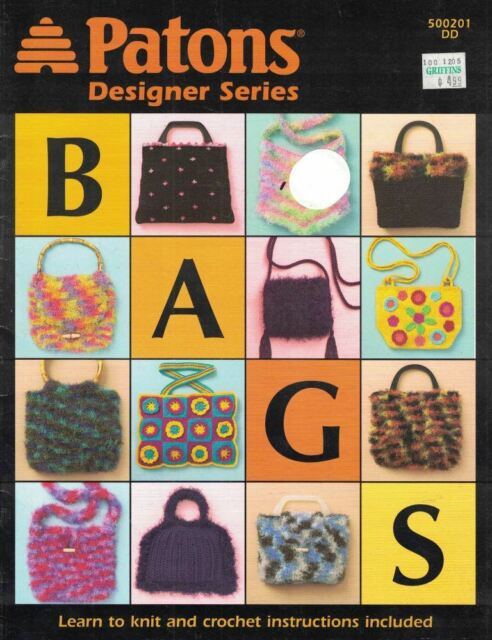 Bags Learn to Knit & Crochet Patons Designer Series Booklet DD 500201 2004