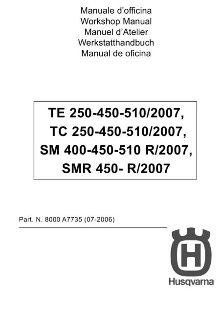 husqvarna te tc 250 450 510 sm 450 510 r service repair workshop manual 2007 2009