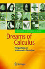 Dreams of Calculus: Perspectives on Mathematics Education by Anders Logg, Claes Johnson, Johan Hoffman (Paperback, 2004)
