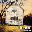 The Trailer Tapes by Chris Knight (Guitar) (CD, Apr-2007, Thirty Tigers)