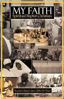 My Faith - Spiritual Baptist Christian by Hazel Ann Gibbs De Peza (Paperback / softback, 2007)