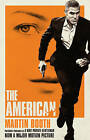 The American by Martin Booth (Paperback, 2010)