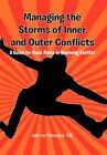 Managing The Storms of Inner and Outer Conflicts 9781456856656 by John Peterson