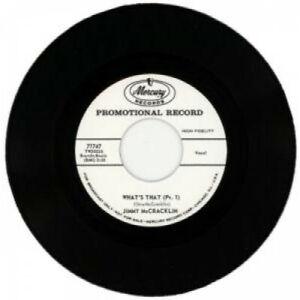 JIMMY-MCCRACKLIN-What-039-s-That-pt-1-7-034-VINYL-Europe-Mercury-B-W-Pt-2