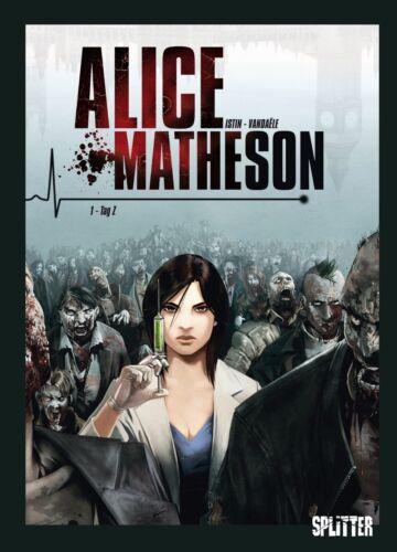 Alice Matheson 1  Tag Z   Splitter Verlag Neuware
