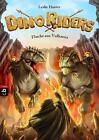 Dino Riders 04 - Flucht aus Vulkania von Leslie Hunter (2015, Gebundene Ausgabe)
