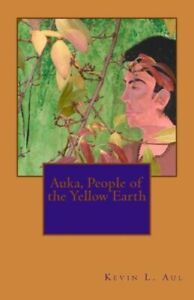Auka, People Of The Yellow Earth
