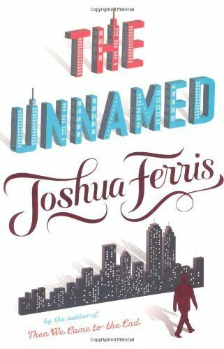 The Unnamed By Joshua Ferris. 9780670917709