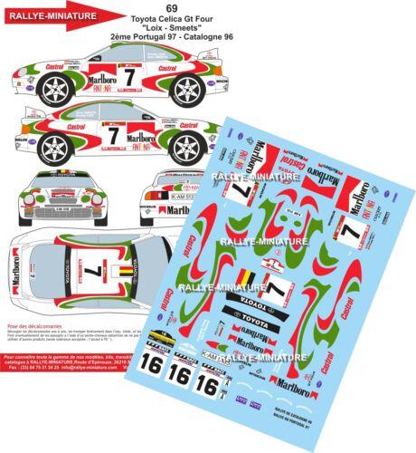 DECALS 1//24 REF 69 TOYOTA CELICA FREDDY LOIX RALLYE PORTUGAL 1997 RALLY WRC