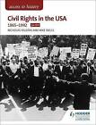 Access to History: Civil Rights in the USA 1865-1992 for OCR by Nicholas Fellows, Mike Wells (Paperback, 2016)