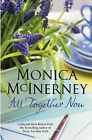 All Together Now by Monica McInerney (Paperback, 2010)