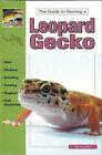 Leopard Geckos by Raymond E. Hunziker (Paperback, 1994)