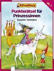 Rätselkönig. Punkterätsel für Prinzessinnen von Susanne Wechdorn (2012, Geheftet)