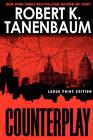 Counterplay by Robert K. Tanenbaum (Paperback, 2008)
