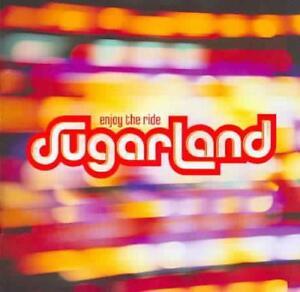SUGARLAND - ENJOY THE RIDE NEW CD