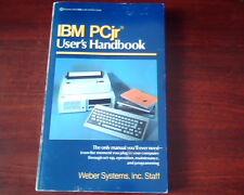 IBM PCjr User's Handbook Manual Weber Systems 0-345-31597-9