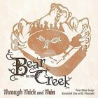 Through Thick and Thin by Bear Creek (Native American) (CD, Jun-2009, Canyon)