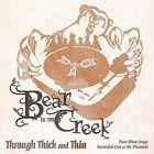 Through Thick and Thin by Bear Creek (Native American) (CD, Jun-2009, Canyon)