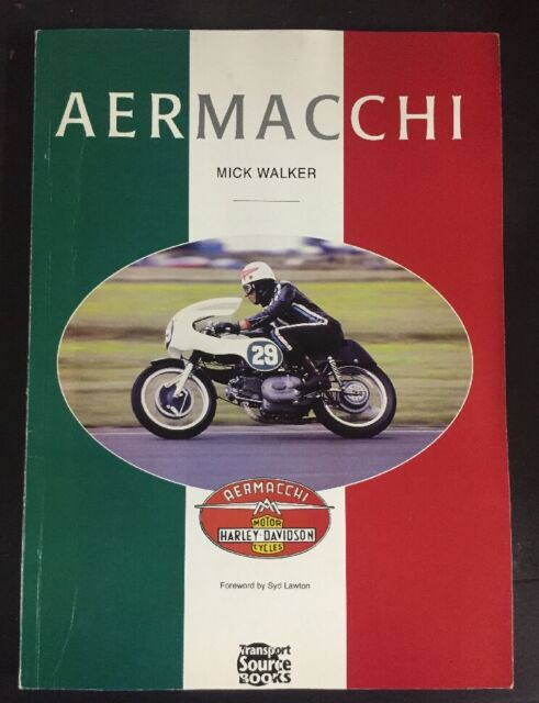 Aermacchi Harley Davidson Mick Walker Transport Source Books Forew. Syd Lawton