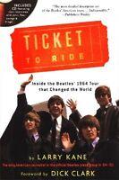 Ticket To Ride - Inside The Beatles' 1984 Tour - Hc W/dj (w/audio Cd) 2003