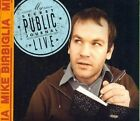 My Secret Public Journal 0824363005225 by Mike Birbiglia CD