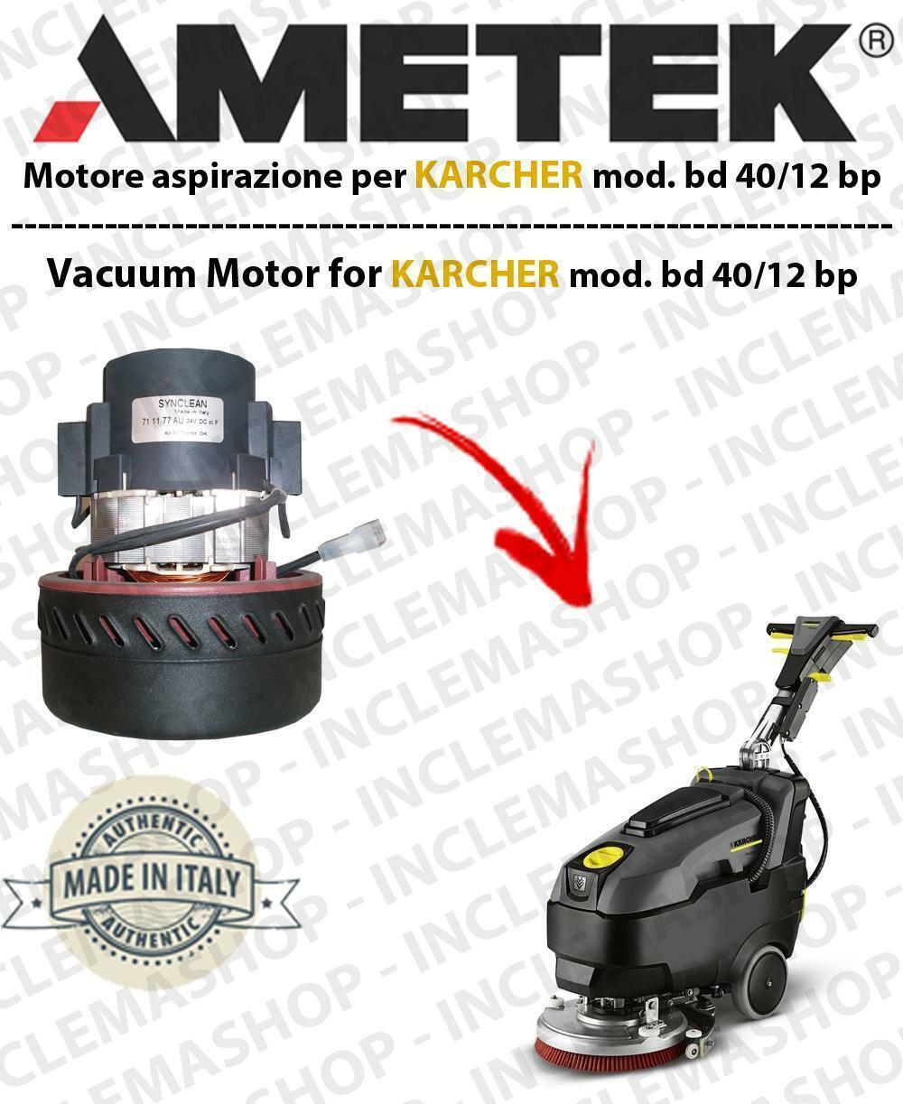 BD 40 12 BP moteurs aspiration Synnettoyer pour autolaveuses KARCHER
