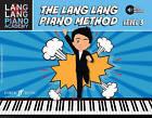 The Lang Lang Piano Method: Level 3 by Lang Lang (Mixed media product, 2016)