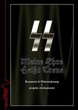 Il Mio Onore si chiama Fedeltà - Meine Ehre Heisst Treue