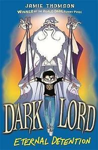 Dark-Lord-3-Eternal-Detention-by-Thomson-Jamie-NEW-Book-Paperback-FREE-amp