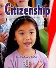 Citizenship by Ann-Marie Kishel (Paperback / softback, 2007)