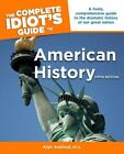 Complete Idiot's Guide to American History by Alan Axelrod (2009, Paperback)