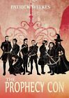 The Prophecy Con by Patrick Weekes (Paperback, 2014)