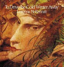 "LOREENA MCKENNITT 'TO DRIVE THE COLD WINTER AWAY"" CD 10 TRACKS NEU"