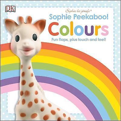 1 of 1 - DK, Sophie Peekaboo! Colours (Sophie la Girafe), Very Good Book