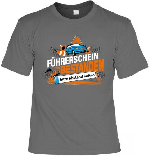Führerschein bestanden Bitte Abstand halten  T-Shirt Urkunde Geschenk Funshirt