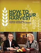 How to Reap Your Harvest Study Notes: A Companion Tool to the Cd or Dvd Series 5