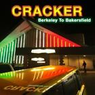 Berkeley To Bakersfield von Cracker (2015)
